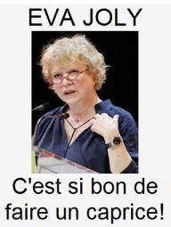Eva Joly MIX Caprice des Dieux
